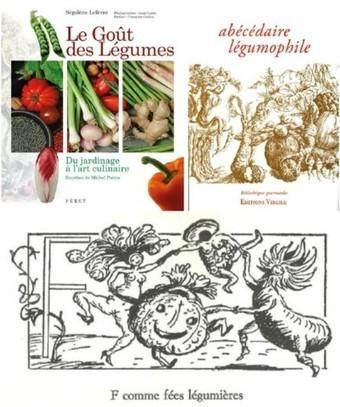 Dégustation littéraire - Histoires légumifères | CEPDIVIN - Les Imaginaires du Vin | Scoop.it
