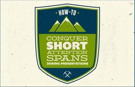 How-To Conquer Short Attention Spans During Presentations   Tourisme d'affaires   Scoop.it