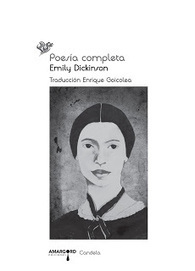 La Tormenta en un Vaso: Poesía completa, Emily Dickinson | Leo-yo | Scoop.it