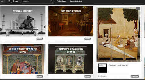 How Google Cultural Institute wants to help digitise India's cultural heritage - The Indian Express | Digital Collaboration and the 21st C. | Scoop.it