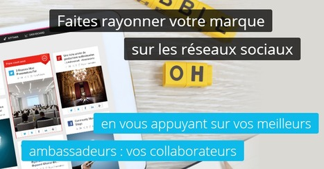 Sociabble : faites de vos collaborateurs vos ambassadeurs ! | Time to Learn | Scoop.it