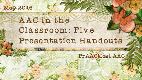 AAC in the Classroom: 5 Presentation Handouts | AAC: Augmentative and Alternative Communication | Scoop.it