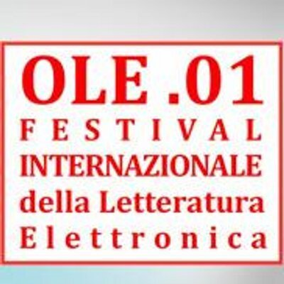 OleFestival - First Electronic Literature International Festival in Italy - October 2014   Digital #MediaArt(s) Numérique(s)   Scoop.it