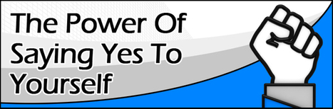 The Power of Saying Yes to Yourself - Social Media & Corporate Branding Strategist, Business Coach, Social Media Training, Social Media Speaker | KimGarst.com | interesting | Scoop.it