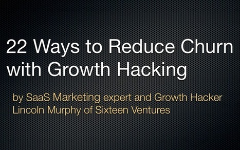 22 Ways to Reduce SaaS Churn with Growth Hacking | Growth Hacking | Scoop.it