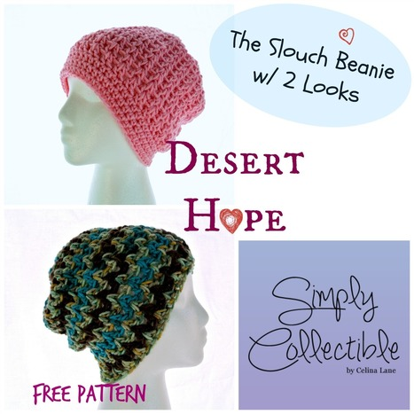 Desert Hope Slouch Beanie - Simply Collectible Blog | CrochetHappy | Scoop.it