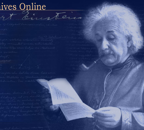 Einstein Archives Online | A New Society, a new education! | Scoop.it