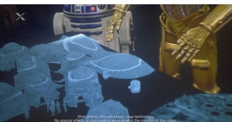 Magic Leap partners with Lucasfilm to experiment with mixed reality storytelling | Transliteracy: Physical, Augmented, & Virtual Worlds | Scoop.it