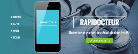 RapiDocteur : prise de rendez-vous facile et flexible ! | Informatique et santé | Scoop.it