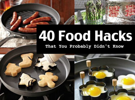 Community Post: 40 Creative Food Hacks That Will Change The Way You Cook | EHR role in America | Scoop.it
