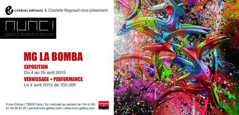 MG LA BOMBA EN INTERVIEW - EXPO GALERIE NUNC | Interviews graffiti et Hip-Hop | Scoop.it
