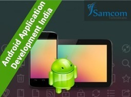 Benefits of hiring Android Application Developer from India | iPhone App Development | Scoop.it