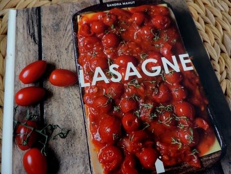 Lasagne; Zo kan het ook! Een kookboekje voor de lasagneliefhebber | Lekker Tafelen | Scoop.it