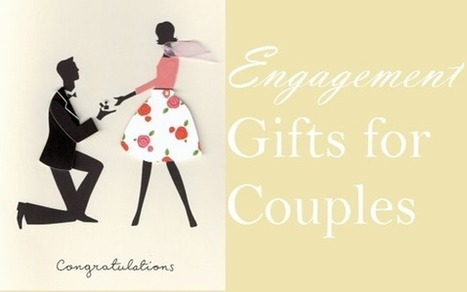 10 Engagement Gifts Ideas for Couples | Gift Clown | Best Birthday Planners | Scoop.it