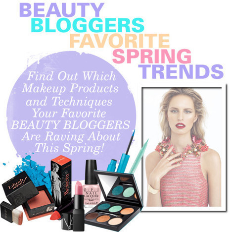 Beauty Bloggers Favorite Spring Trends | The Makeup Blogger | The Beauty Brigade's - Beauty Scoop! | Scoop.it