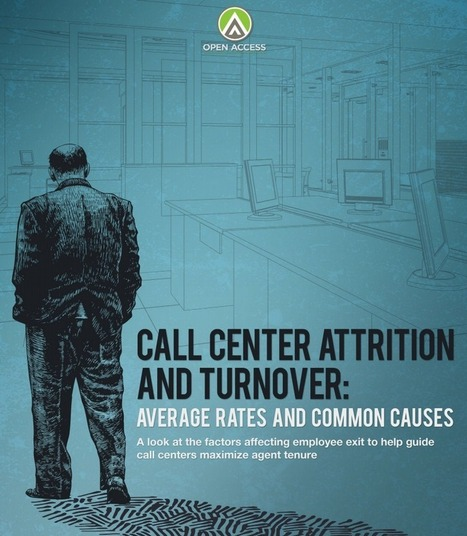 Call Center Attrition and Turnover: Average Rates and Common Causes - Open Access BPO | E-Commerce | Scoop.it