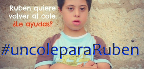 Culpables de querer #uncoleparaRuben | Sindrome de Down | Scoop.it