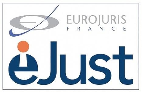 Eurojuris France et eJust signent un partenariat inédit   Droit d'avenir, une veille #OpenLaw   Scoop.it