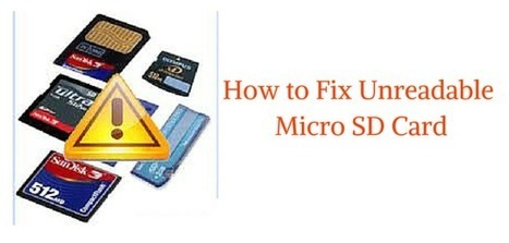 How to Fix Unreadable Micro SD Card? | Rescue Digital Media | Scoop.it