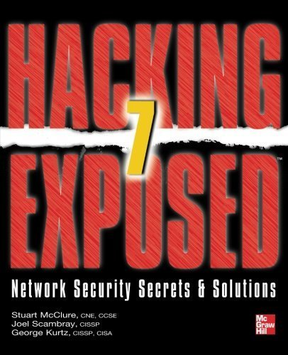 Hacking Exposed 7: Network Security Secrets &Amp; Solutions (Hacking Exposed: Network Security Secrets & Solutions) | Ebook Store | Scoop.it