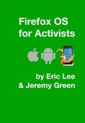 Firefox OS: What it is - and what it means for you and your union | Eric Lee | Mapping Social Network Unionism Worldwide | Scoop.it
