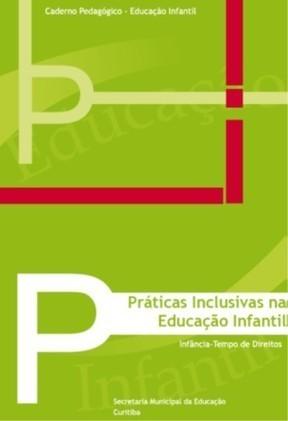 Baixe o caderno PRÁTICAS INCLUSIVAS NA EDUCAÇÃO INFANTIL   #inLearning + HCI   Scoop.it