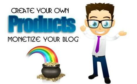 3 Reasons Bloggers Should Create & Sell Their Own Products | Internet Marketing | Scoop.it