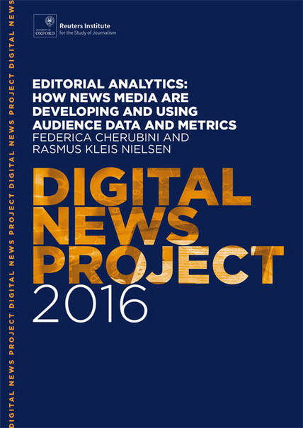 Editorial analytics: news organisations embracing analytics and metrics, but most have far to go | Infos: le futur a de l'avenir | Scoop.it