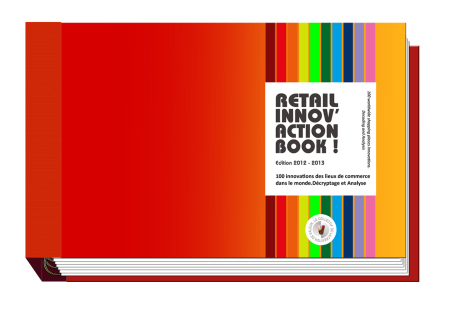 100 innovations des lieux de commerce dans le monde - Retail Innov'action Book | Gabriel Catalano human being | #INperfeccion® a way to find new insight & perspectives | Scoop.it