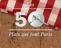 Les 50 plats qui font Paris - Time Out Paris | New York et Paris - Capitales. | Scoop.it