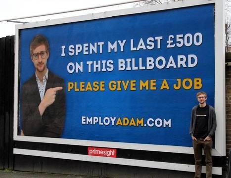 Job Seeker Uses Billboard Ad to Find Employment   AdMedia   HR   Scoop.it