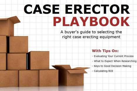 Free Case Erector Playbook | Packaging | Scoop.it