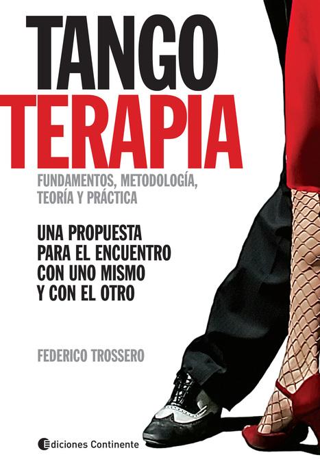 Tango Terapia   Salute e Benessere   Scoop.it