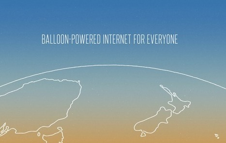 Project Loon taking internet to every part of the World | Technology | Scoop.it