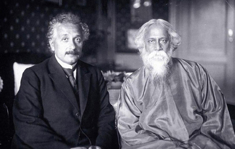 Albert Einstein & Rabindranath Tagore on the Nature of Reality - MindPodNetwork | Deep Immersion | Scoop.it