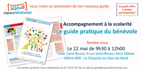 « Accompagnement à la scolarité. Le guide pratique du bénévole » | programmealphab.org | Génération en action | Scoop.it