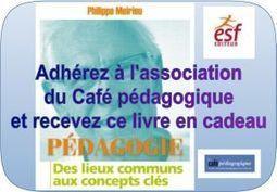 Meirieu : Pédagogie : Les concepts clés | transmission, éducation, pédagogie, andragogie pour accompagner les nouvelles générations vers le monde de demain | Scoop.it