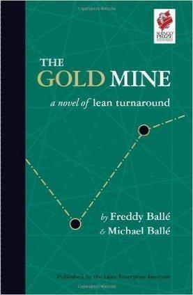 The Gold Mine par Michael et Freddy Ballé | Lean management | Scoop.it