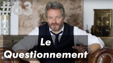 63. Le Questionnement | A l'Essentiel | Scoop.it