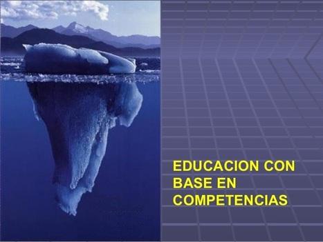 Educación con base en Competencias #education | CALAIX DE SASTRE | Scoop.it