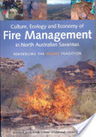 Culture, Ecology and Economy of Fire Management in North Australian Savannas | Remote Sensing, Fire History and Biodiversity | Scoop.it