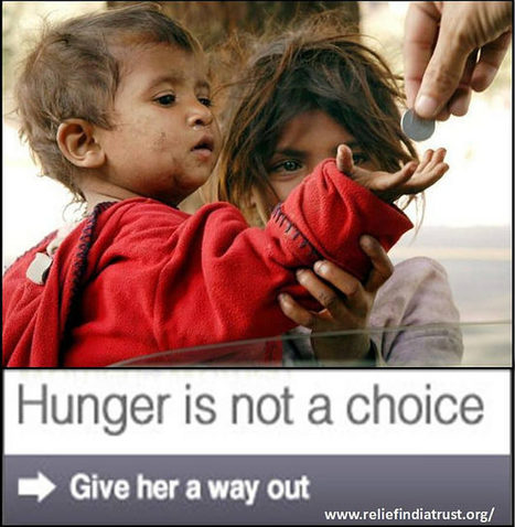 Hunger is not a choice | Relief India Trust | Scoop.it