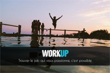 Trouvez votre job idéal   WorkUp   Culture Mission Locale   Scoop.it