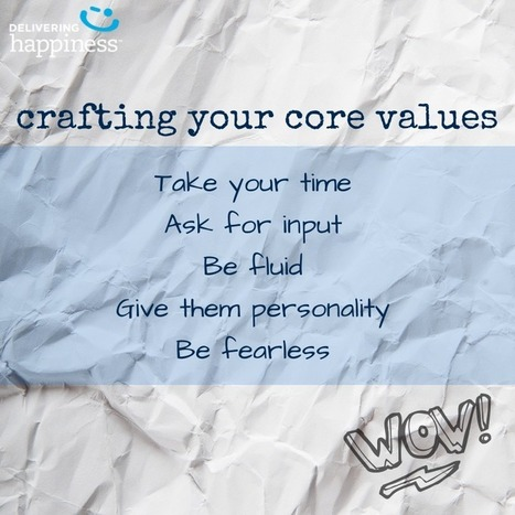 Constructing Your Core Values - Delivering Happiness | Talents | Scoop.it