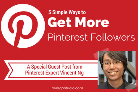 5 Simple Tips to Get More Followers On Pinterest | Stratégie digitale et médias sociaux | Scoop.it
