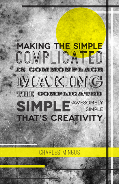 Making the Complicated Simple | Create! Words or Otherwise | Scoop.it