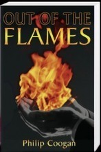 Out Of Flames Book Writer| Dr Philip Coogan | Dr. Philip Coogan | Books And Magzines | Scoop.it