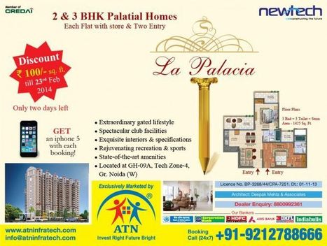 Newtech La Palacia Noida Extension gains position as the Top Real Estate Investment of 2014 | PRLog | Book Your Private Haven in Newtech La Palacia Noida Extension | Scoop.it