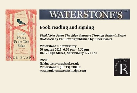 Book reading & signing: Field Notes From The Edge by Paul Evans Waterstones Shrewsbury | Nature Writing for print and broadcast by Paul Evans | Scoop.it
