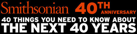 40th Anniversary | Smithsonian Magazine | ESL tools for learning | Scoop.it